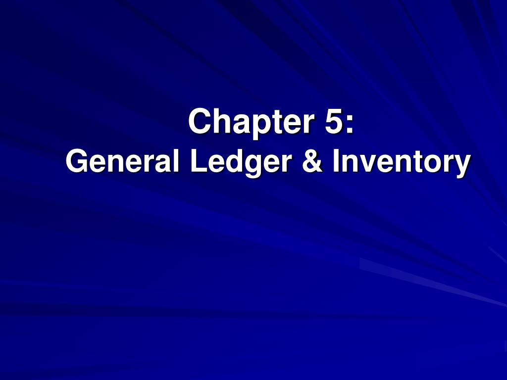 chapter 5 general ledger inventory l.