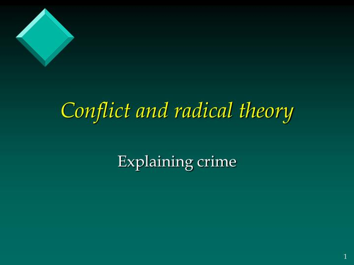conflict and radical theory n.