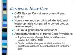 barriers to home care