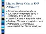 medical home visits as snf alternative