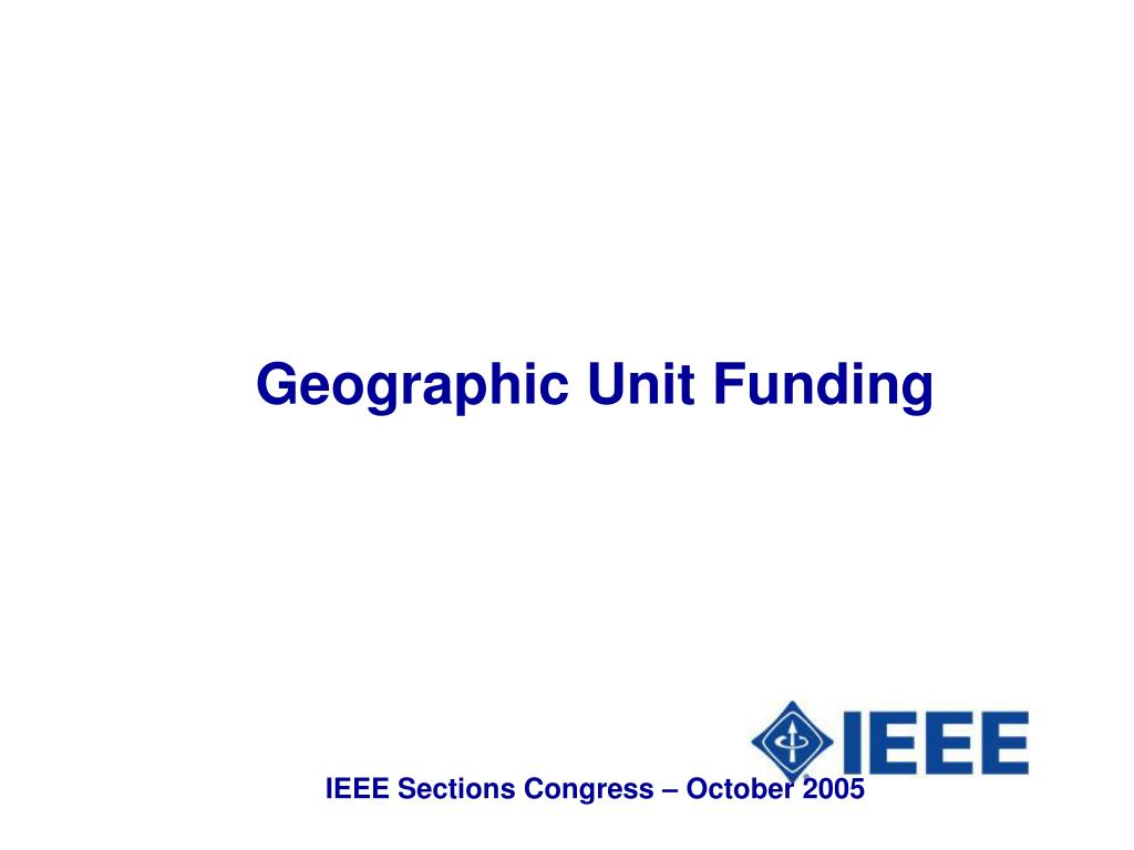 Geographic Unit Funding