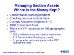 managing section assets where is the money kept