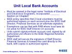unit local bank accounts