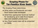 scoping phase for tar pamlico river basin