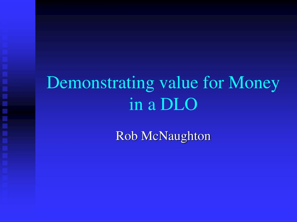 demonstrating value for money in a dlo l.
