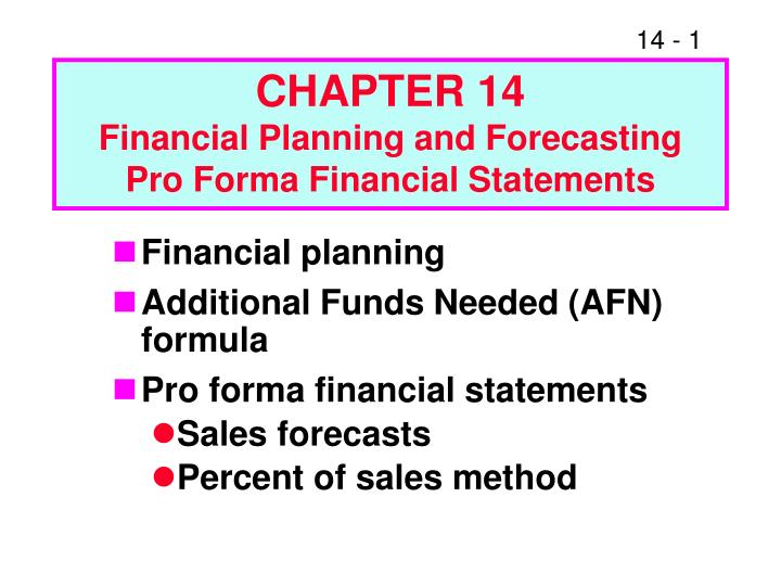 chapter 14 financial planning and forecasting pro forma financial statements n.