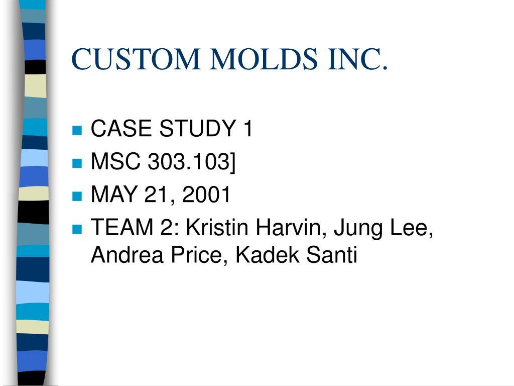 custom molds inc l.