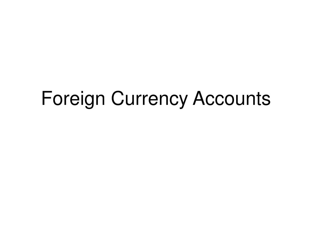 foreign currency accounts l.