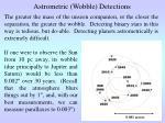 astrometric wobble detections6