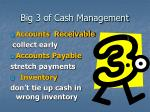 big 3 of cash management