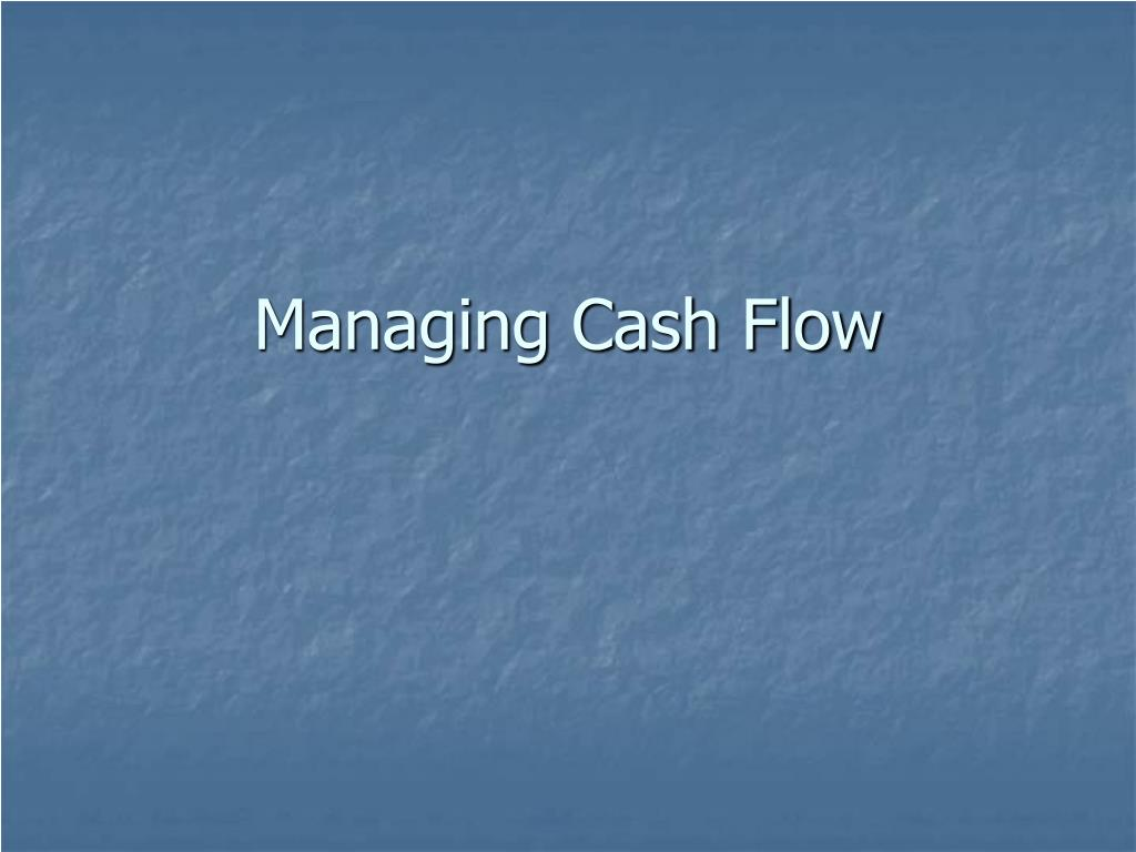 managing cash flow l.