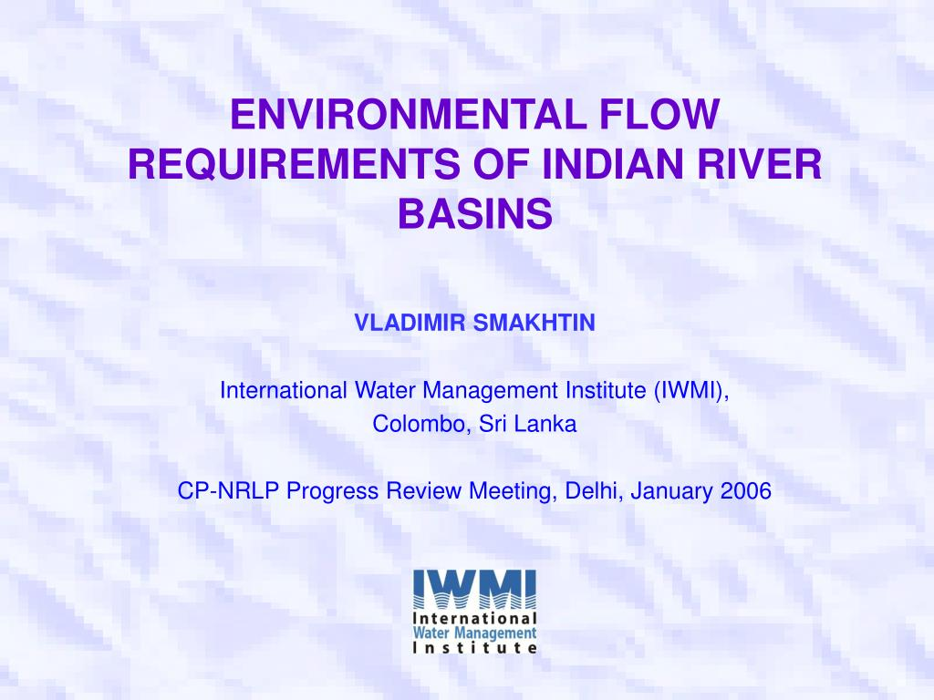 environmental flow requirements of indian river basins l.