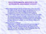 use of environmental indicators to set environmental management category
