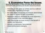 5 economics force the issues