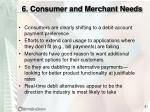 6 consumer and merchant needs