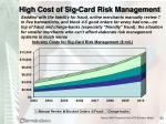 high cost of sig card risk management