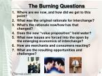 the burning questions