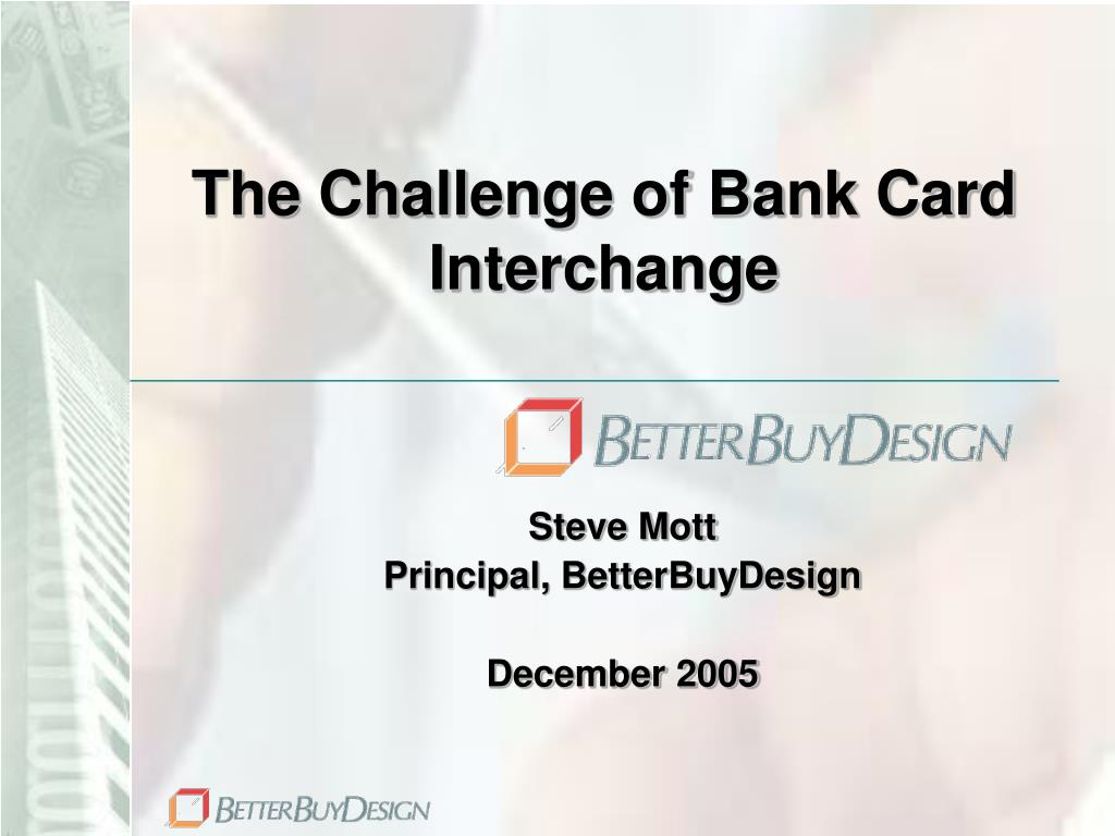 the challenge of bank card interchange l.