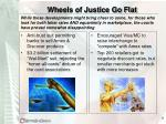 wheels of justice go flat
