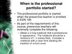 when is the professional portfolio started