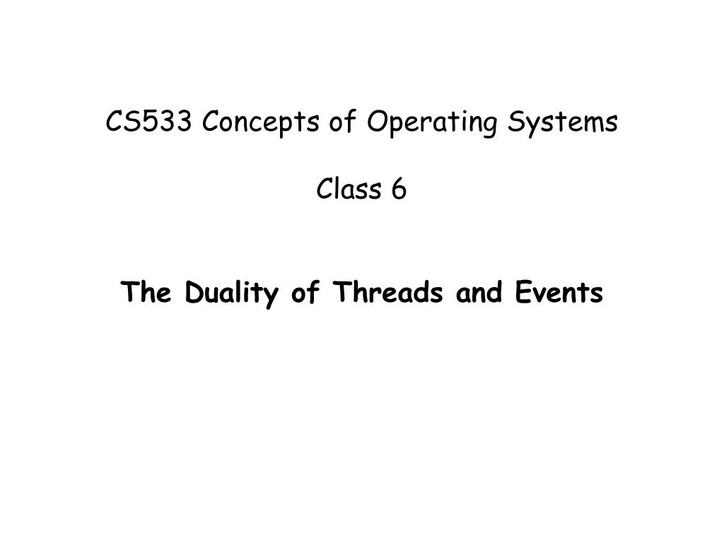 cs533 concepts of operating systems class 6 l.