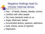 negative feelings lead to chronic internal stress