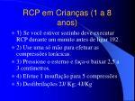 rcp em crian as 1 a 8 anos