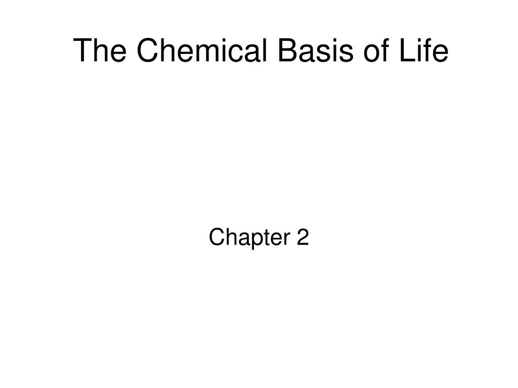 the chemical basis of life l.