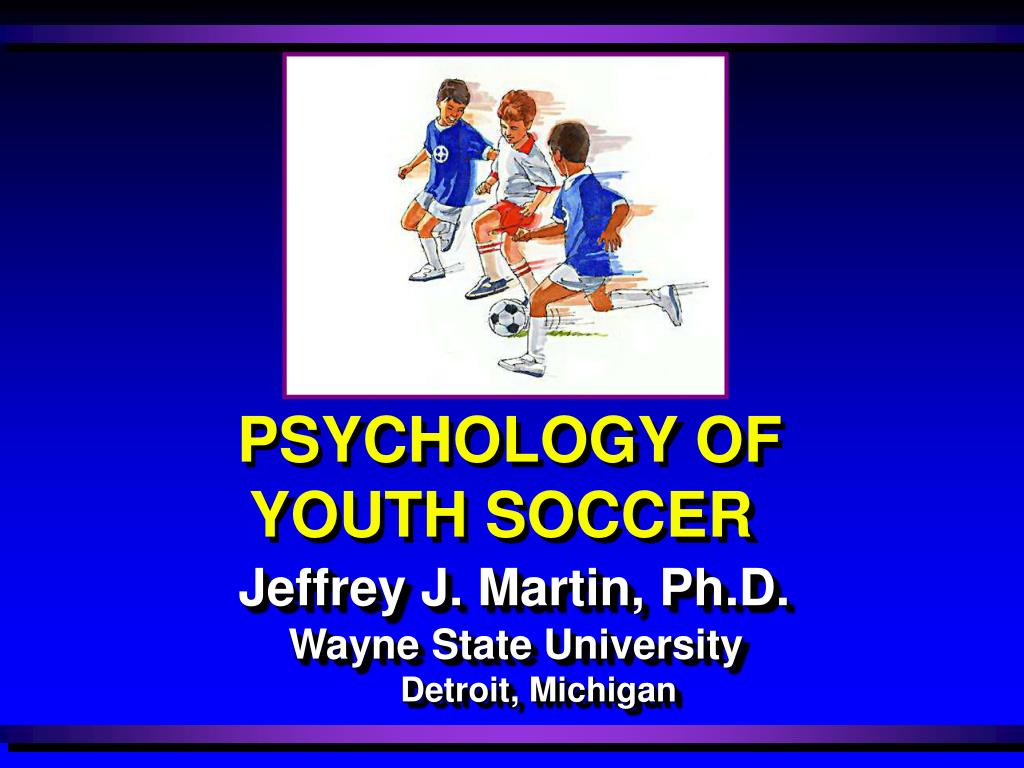 psychology of youth soccer l.