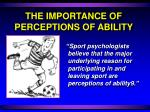 the importance of perceptions of ability