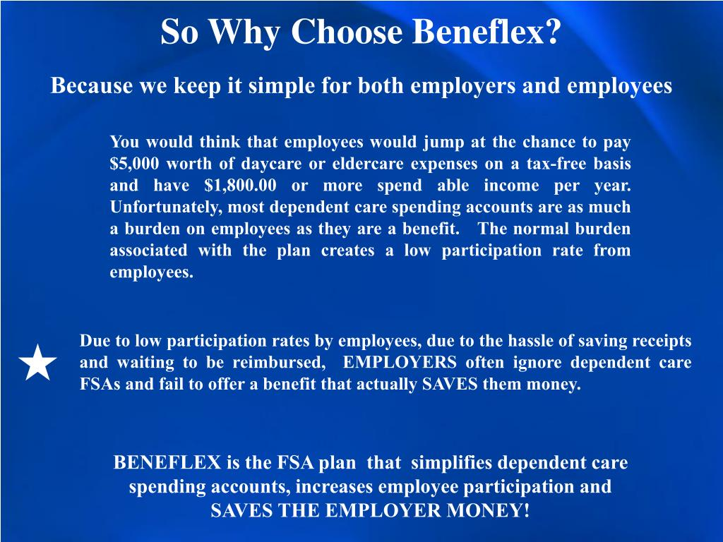 So Why Choose Beneflex?