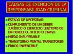 causas de exenci n de la responsabilidad criminal