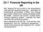 ch 7 financial reporting in the uk