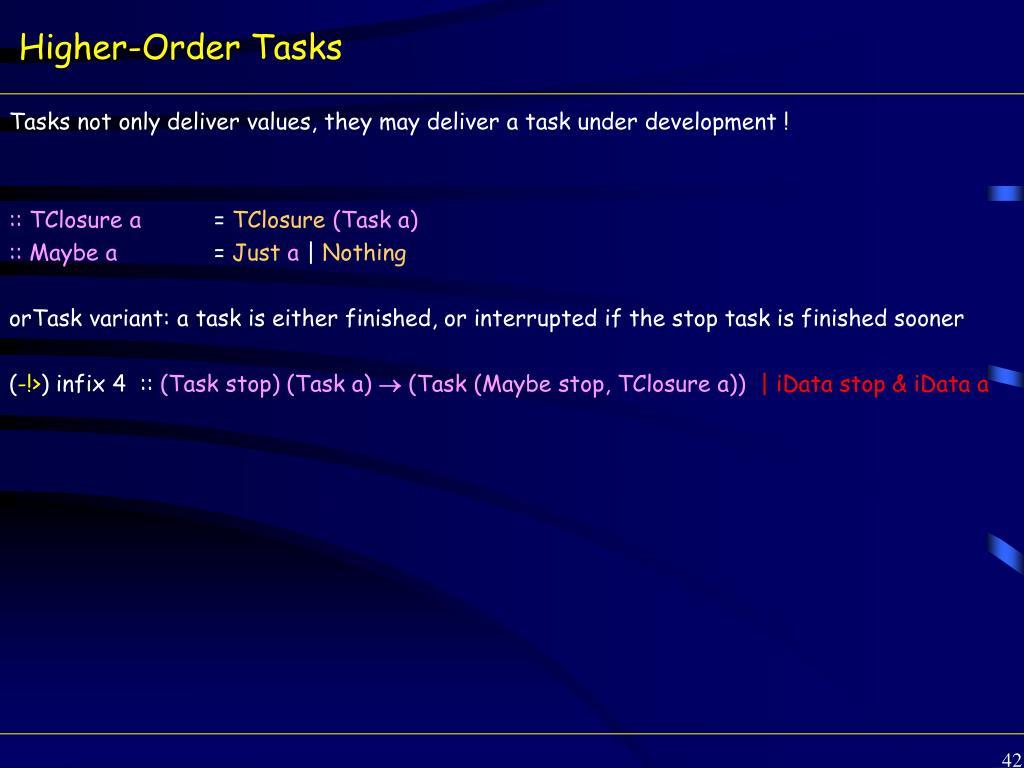 Higher-Order Tasks