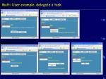 multi user example delegate a task