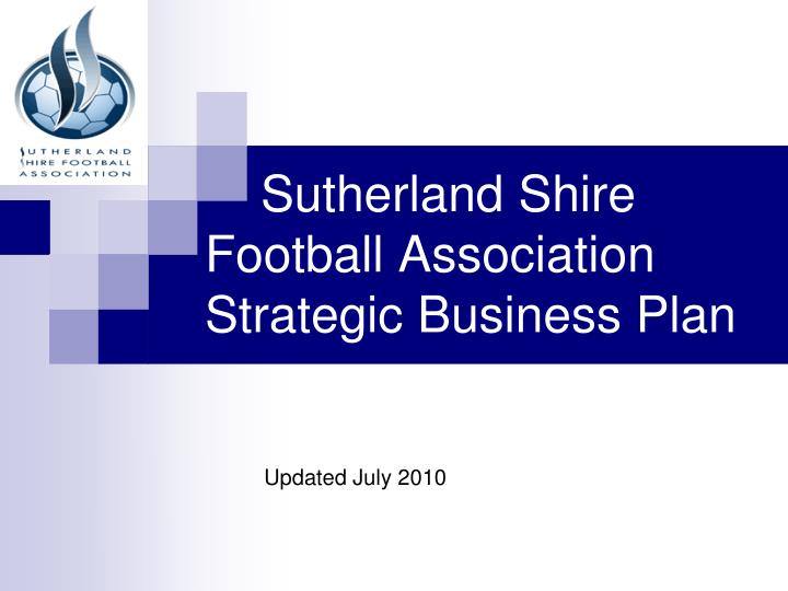 sutherland shire football association strategic business plan n.