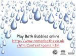 play bath bubbles online http www romanbaths co uk htmlcontent game htm