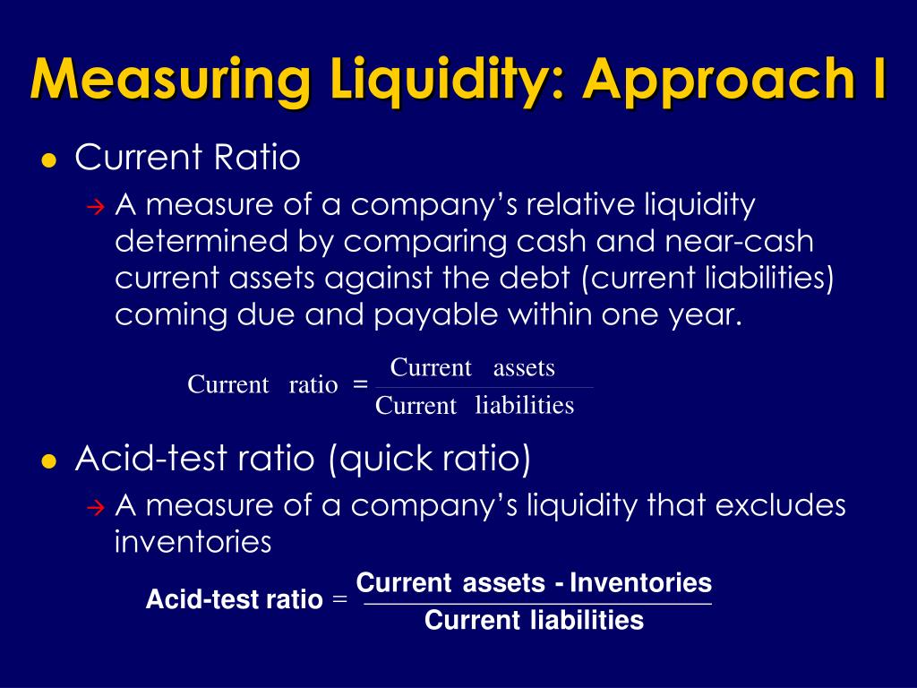 Measuring Liquidity: Approach I