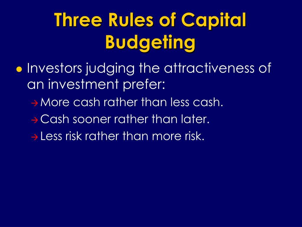 Three Rules of Capital Budgeting