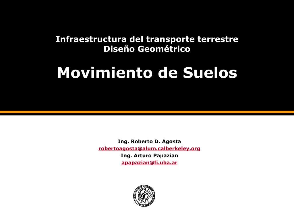 infraestructura del transporte terrestre dise o geom trico movimiento de suelos l.