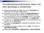 consideraciones preliminares hacer una tesis psicolog a y resistencias