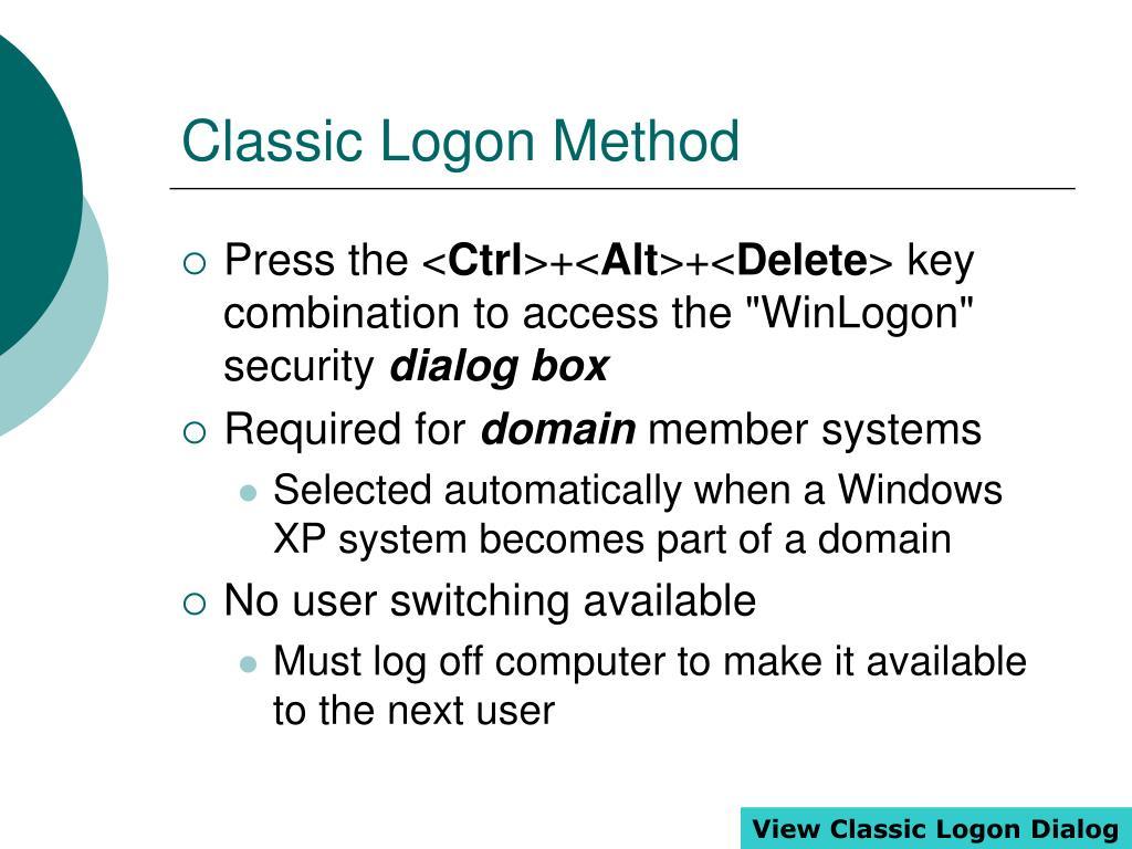Classic Logon Method