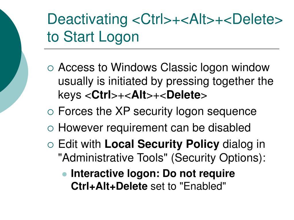 Deactivating <Ctrl>+<Alt>+<Delete> to Start Logon