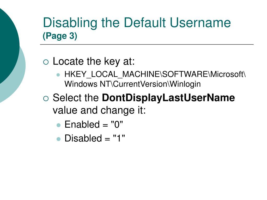Disabling the Default Username