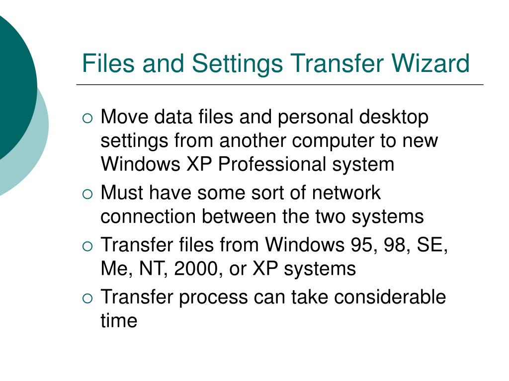 Files and Settings Transfer Wizard