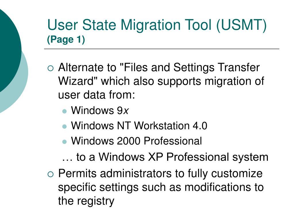 User State Migration Tool (USMT)