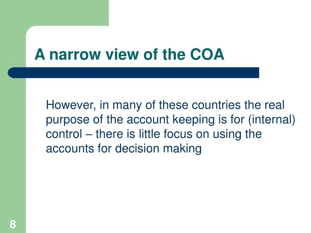 A narrow view of the COA
