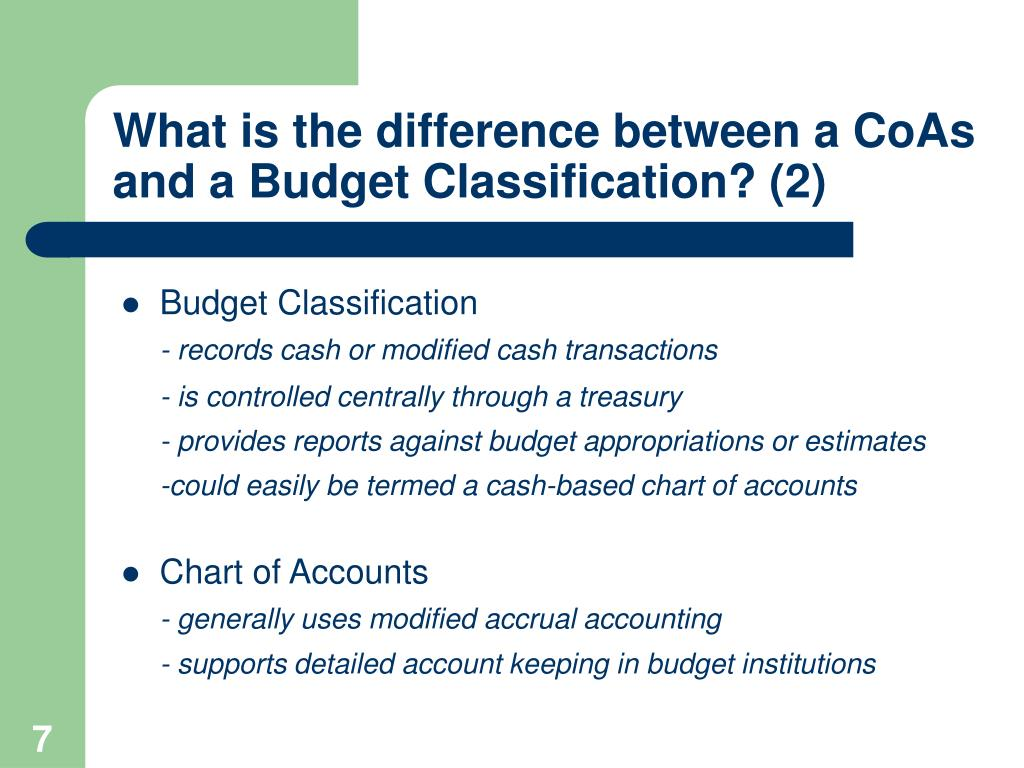What is the difference between a CoAs and a Budget Classification? (2)