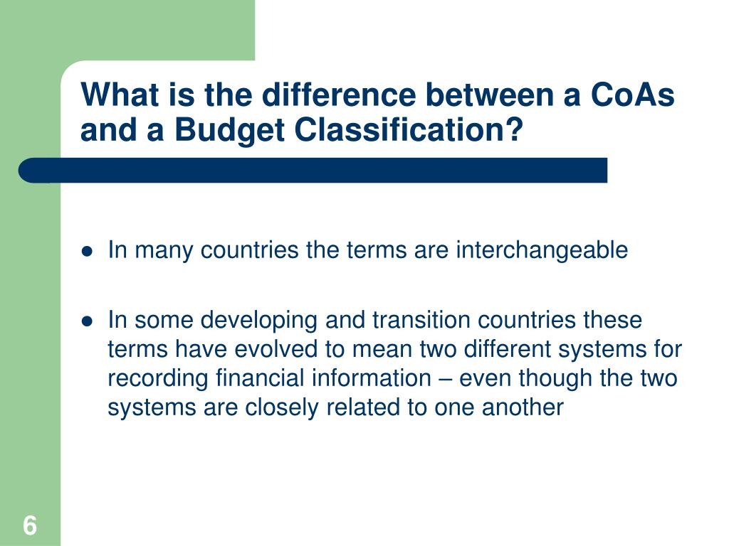 What is the difference between a CoAs and a Budget Classification?