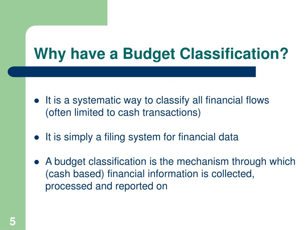 Why have a Budget Classification?
